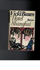 Vicki Baum - Hotel Shanghai