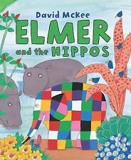 Elmer and the Hippos (Elmer Books) by McKee, David
