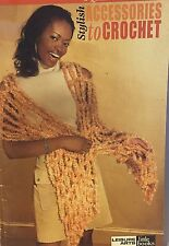 Stylish Accessories To Crochet 5 Quick Crocheting Project Leisure Arts Little Bk