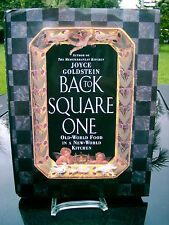 Back to Square One : Old World Food in a New World Kitchen by Joyce Goldstein...