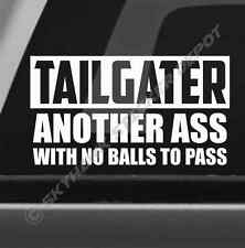 Tailgater Another Ass Funny Sticker Vinyl Decal Tailgate Decal Jeep Ford F150 GM