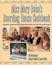 Miss Mary Bobo's Boarding House Cookbook: A Celebration of Traditional Southern