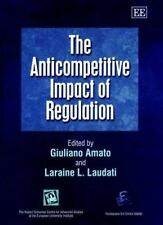 The Anticompetitive Impact of Regulation