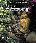 Simple Stonescaping: Gardens, Walls, Paths & Waterfalls-ExLibrary