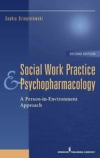 Social Work Practice and Psychopharmacology, Second Edition: A Person-in-Environ