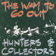 The Way to Go Out by Hunters & Collectors (CD, Aug-2004, Liberation)