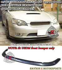 JDM Style Front Lip (Urethane) Fits 05-07 Legacy [US-Spec Front Bumper Only]