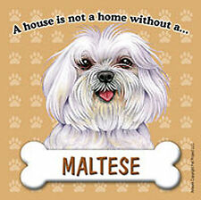 Maltese Dog Magnet Sign House Is Not A Home Pup Cut