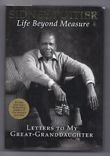 Life Beyond Measure : Letters to My Great-Granddaughter by Sidney Poitier (2008,