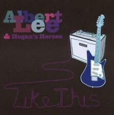 ALBERT LEE & Hogan's Heroes - Like This - CD Album with ticket stub for W-S-M