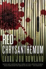 Red Chrysanthemum : A Thriller 11 by Laura Joh Rowland (2006, Hardcover 1st,1st