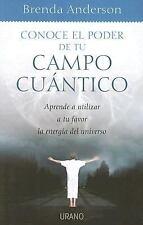 CONOCE EL PODER DE TU CAMPO CUANTICO (Spanish Edition)-ExLibrary