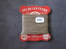 R502 Mercerie vintage ancienne carte FIL DE LIN N°40 VRAU beige  Thread card
