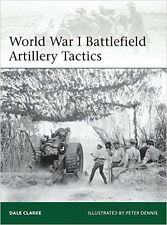 Osprey Elite 199: World War I Battlefield Artillery Tactics / NEU