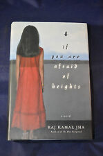 2003 *FIRST* If You Are Afraid of Heights by Raj Kamal Jha
