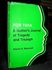 For Tara: A Mother's Journal of Tragedy & Triumph, Death of 7 Year Old Daughter