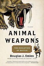 Animal Weapons : The Evolution of Battle by Douglas J. Emlen (2015, Paperback)