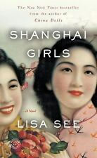EXTRAS SHIP FREE Lisa See,Shanghai Girls: A Novel