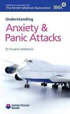 Acceptable, Anxiety and Panic Attacks (Understanding) (Family Doctor Books), Kwa