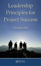 Leadership Principles for Project Success, Juli, Thomas, New Book