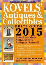 Kovels' Antiques and Collectibles Price Guide 2015 : America's Most...
