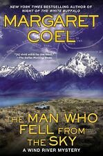 The Man Who Fell from the Sky (Wind River Mystery) by Margaret Coel