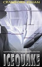 Icequake by Crawford Kilian (1999, Paperback, Reprint)