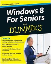 Windows 8 for Seniors for Dummies® by Mark Justice Hinton (2012, Paperback)