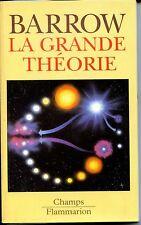 LA GRANDE THEORIE - J. D. Barrow 1996