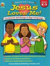 Jesus Loves Me!, Grades K - 4: Scriptures and Songs in Sign Language Signing Go