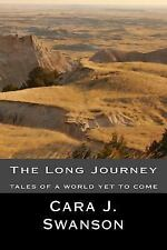The Long Journey: tales of a world yet to come