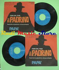 LP 45 7'' PAOLO ORMI E ORCHESTRA Tema del film Il padrino Papa'1972 no cd mc dvd