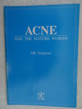 Acne and the Mature Woman by N.B. Simpson (Paperback, 1991)