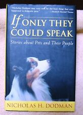 Stories About Pets and People IF ONLY THEY COULD SPEAK (2002) Nicholas Dodman