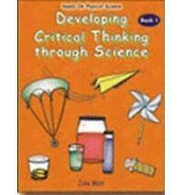 Developing Critical Thinking Through Science/Book 1 Grade 1-3, June Main, Paul E