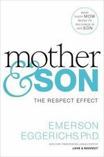 NEW - Mother and   Son: The Respect Effect by Eggerichs, Dr. Emerson