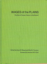 Images Of The Great Plains Role Of Human Nature In Settlement Book 1975