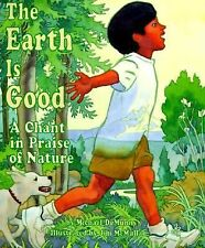 The Earth is Good: A Chant in Praise of Nature, de Munn, Michael
