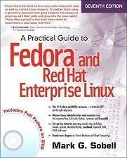 A Practical Guide to Fedora and Red Hat Enterprise Linux by Mark G. Sobell New