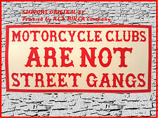 MOTORCYCLE CLUBS ARE NOT STREET GANGS Aufkleber Sticker Hells Angels 81 Support