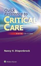 Quick Reference Critical Care by Diepenbrock (2015, Paperback, Revised)