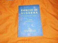 esercizi di algebra completamenti risolti vi° vol. 200 esercizi a&c 1951