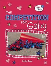 The Competition for Gaby: # 4 (Team Cheer)
