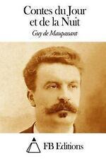 Contes du Jour et de la Nuit by Guy de Maupassant (2013, Paperback)