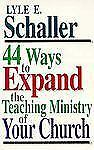 44 Ways to Expand the Teaching Ministry of Your Church-ExLibrary