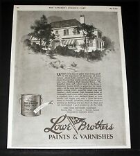 1926 OLD MAGAZINE PRINT AD, LOWE BROTHERS PAINTS AND VARNISHES, HIGH STANDARD!
