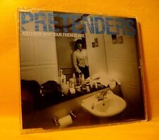 SEALED NEW MAXI Single CD Pretenders You Know Who Your Friends Are 2TR 2003 Rock