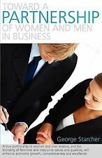 Toward a Partnership of Women and Men in Business : Source of Excellence in a...