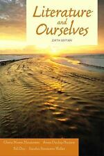 Literature and Ourselves: A Thematic Introduction for Readers and Writers (6th E