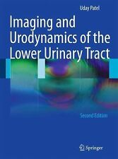 Imaging and Urodynamics of the Lower Urinary Tract by Uday Patel (2010,...